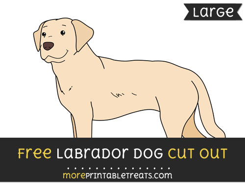 Free Labrador Dog Cut Out - Large size printable