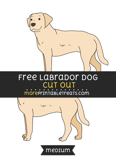 Free Labrador Dog Cut Out - Medium Size Printable