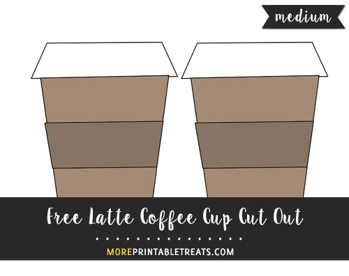 Free Latte Coffee Cup Cut Out - Medium