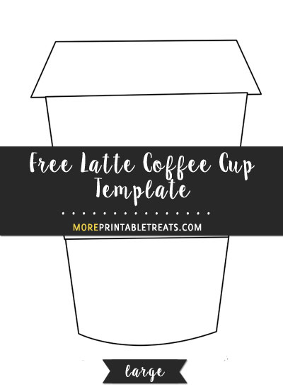 Free Latte Coffee Cup Template - Large