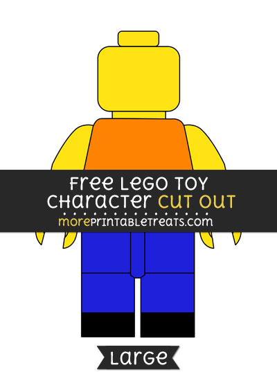 Free Lego Toy Character Cut Out - Large size printable
