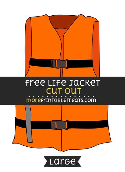 Free Life Jacket Cut Out - Large size printable