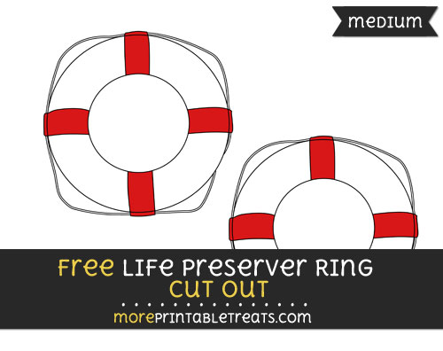 Free Life Preserver Ring Cut Out - Medium Size Printable