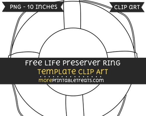 Free Life Preserver Ring Template - Clipart