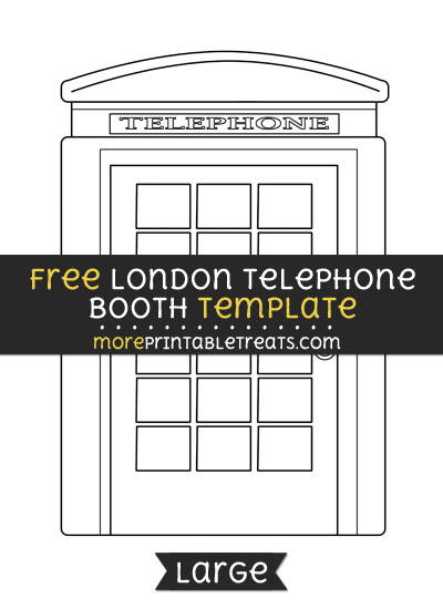 Free London Telephone Booth Template - Large