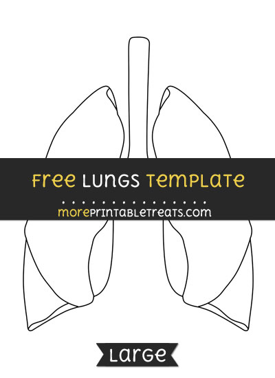 Free Lungs Template - Large