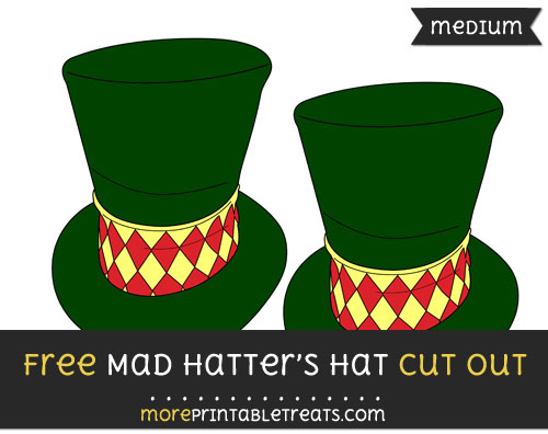 Free Mad Hatters Hat Cut Out - Medium Size Printable