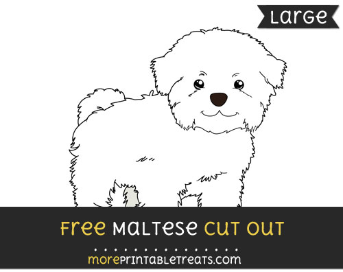 Free Maltese Cut Out - Large size printable
