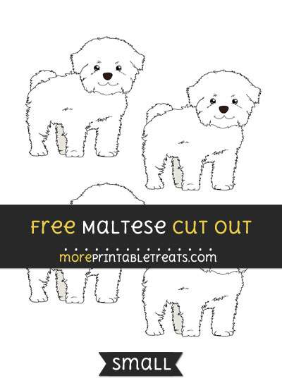 Free Maltese Cut Out - Small Size Printable