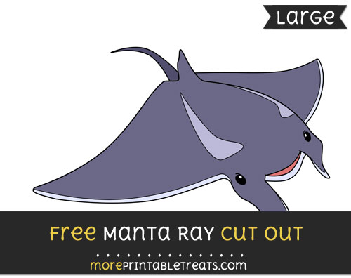 Free Manta Ray Cut Out - Large size printable