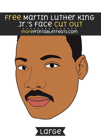 Free Martin Luther King Jrs Face Cut Out - Large size printable