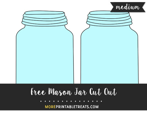 Free Mason Jar Cut Out - Medium