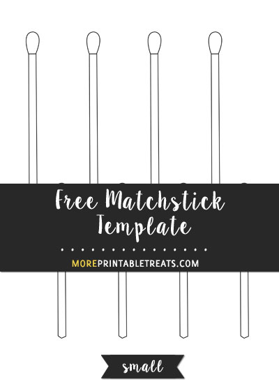 Free Matchstick Template - Small Size