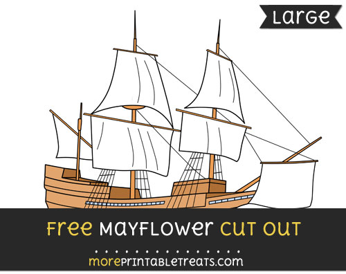 Free Mayflower Cut Out - Large size printable