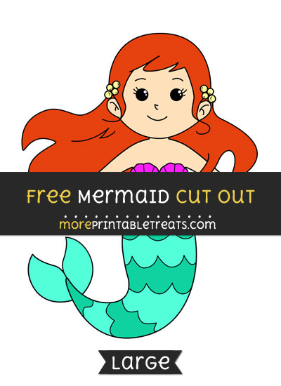 Free Mermaid Cut Out - Large size printable