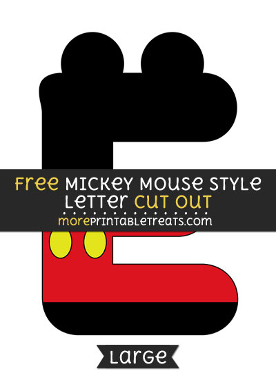 Free Mickey Mouse Style Letter E Cut Out - Large size printable