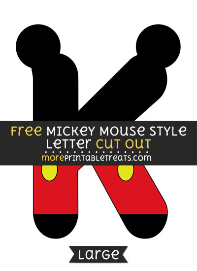 Free Mickey Mouse Style Letter K Cut Out - Large size printable