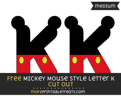 Free Mickey Mouse Style Letter K Cut Out - Medium Size Printable