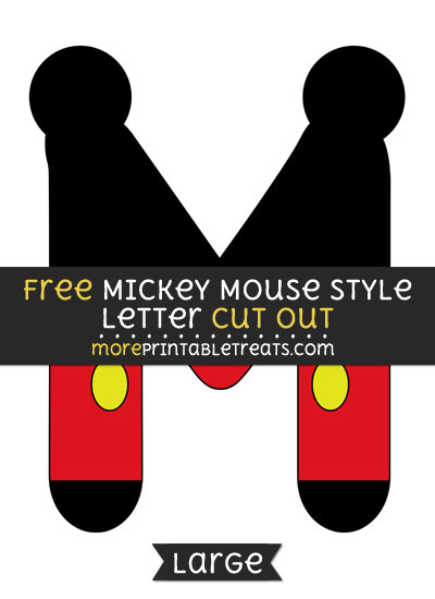 Free Mickey Mouse Style Letter M Cut Out - Large size printable