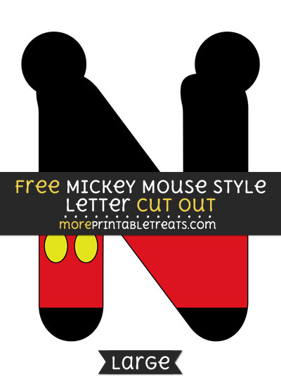 Free Mickey Mouse Style Letter N Cut Out - Large size printable