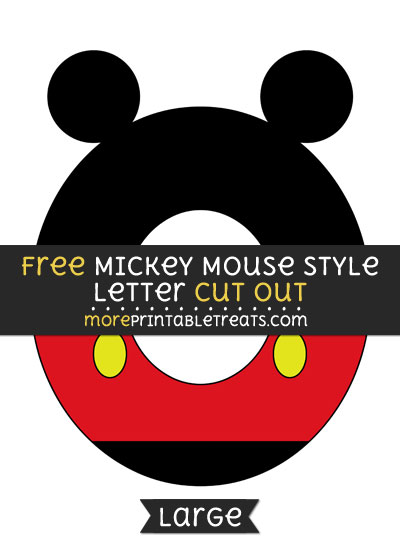 Free Mickey Mouse Style Letter O Cut Out - Large size printable
