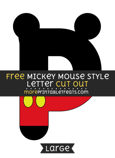 Free Mickey Mouse Style Letter P Cut Out - Large size printable