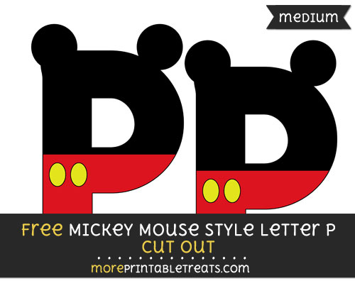 Free Mickey Mouse Style Letter P Cut Out - Medium Size Printable