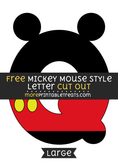 Free Mickey Mouse Style Letter Q Cut Out - Large size printable