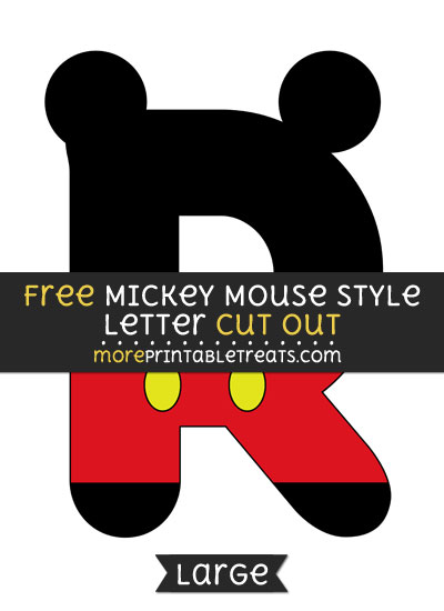 Free Mickey Mouse Style Letter R Cut Out - Large size printable
