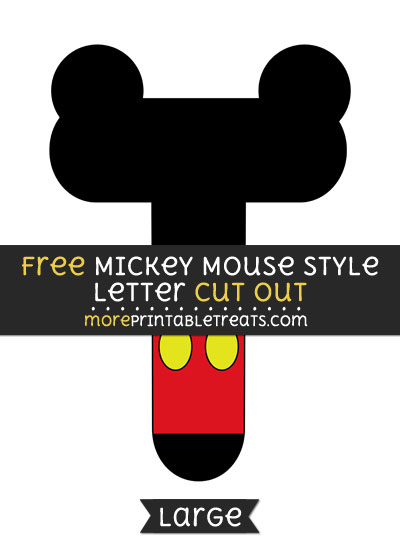 Free Mickey Mouse Style Letter T Cut Out - Large size printable