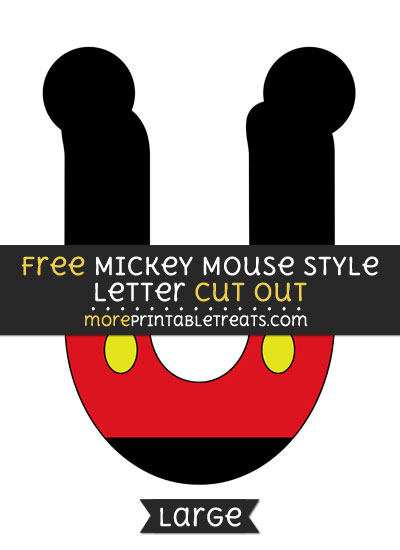 Free Mickey Mouse Style Letter U Cut Out - Large size printable