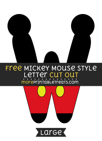 Free Mickey Mouse Style Letter W Cut Out - Large size printable
