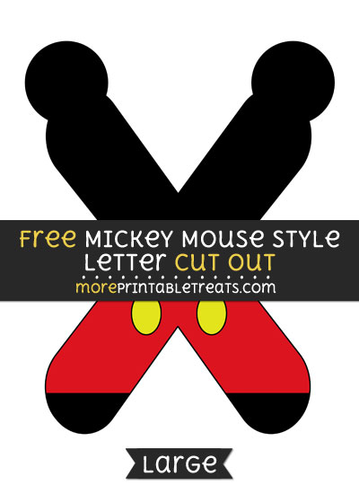 Free Mickey Mouse Style Letter X Cut Out - Large size printable