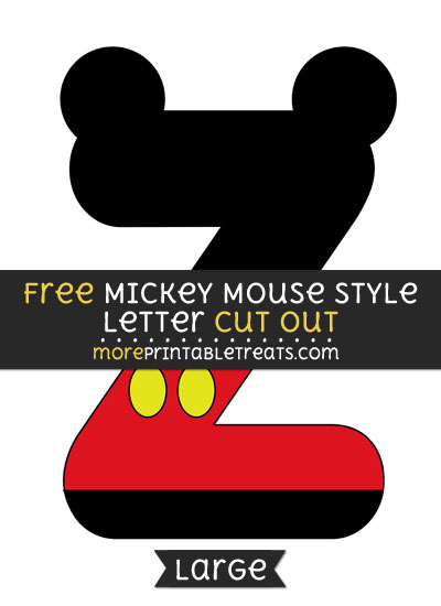 Free Mickey Mouse Style Letter Z Cut Out - Large size printable