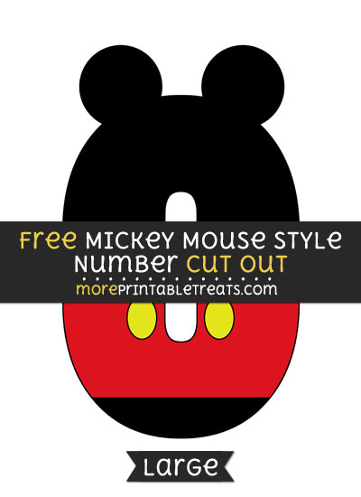 Free Mickey Mouse Style Number 0 Cut Out - Large size printable