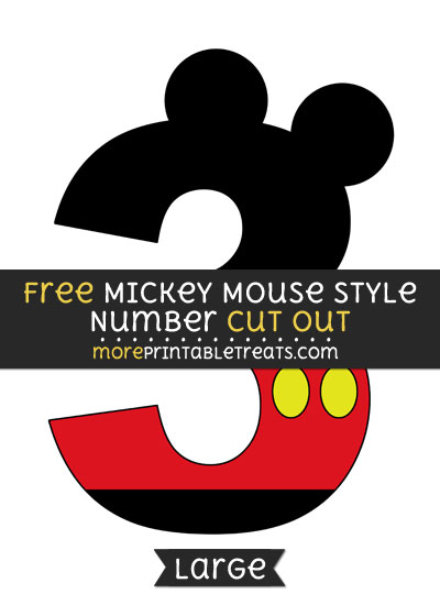 Free Mickey Mouse Style Number 3 Cut Out - Large size printable
