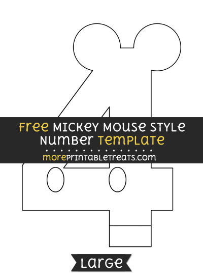 Free Mickey Mouse Style Number 4 Template - Large