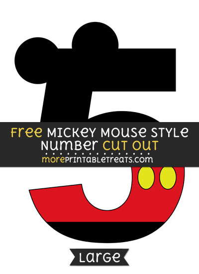 Free Mickey Mouse Style Number 5 Cut Out - Large size printable