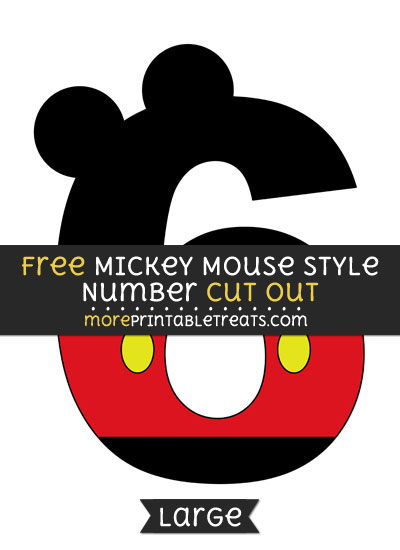 Free Mickey Mouse Style Number 6 Cut Out - Large size printable