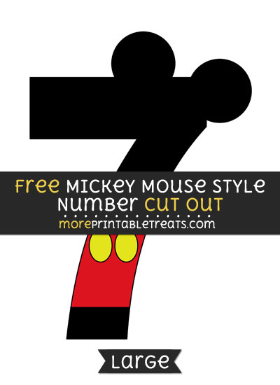 Free Mickey Mouse Style Number 7 Cut Out - Large size printable