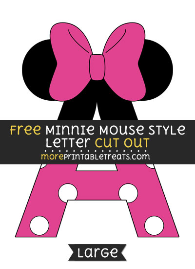 Free Minnie Mouse Style Letter A Cut Out - Large size printable