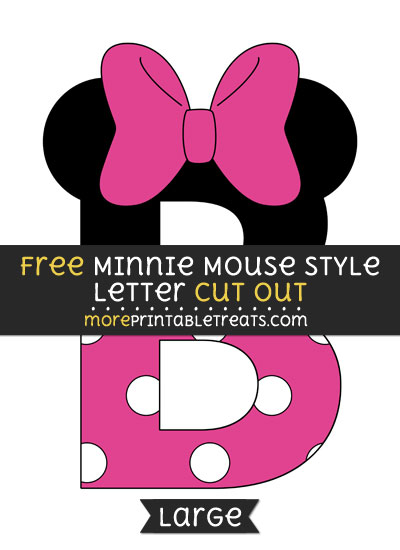 Free Minnie Mouse Style Letter B Cut Out - Large size printable