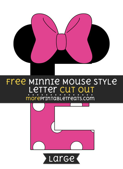 Free Minnie Mouse Style Letter E Cut Out - Large size printable