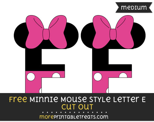 Free Minnie Mouse Style Letter E Cut Out - Medium Size Printable