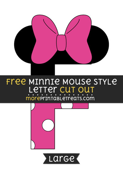 Free Minnie Mouse Style Letter F Cut Out - Large size printable