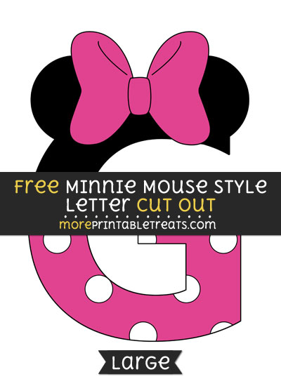 Free Minnie Mouse Style Letter G Cut Out - Large size printable