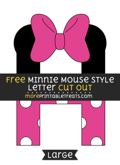 Free Minnie Mouse Style Letter H Cut Out - Large size printable