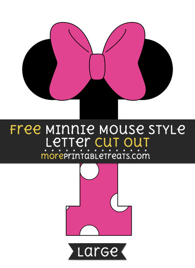 Free Minnie Mouse Style Letter I Cut Out - Large size printable