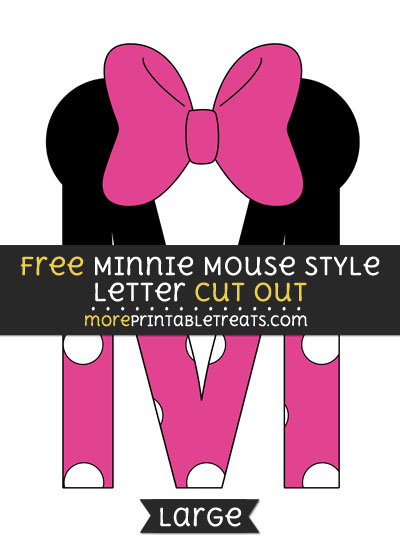 Free Minnie Mouse Style Letter M Cut Out - Large size printable
