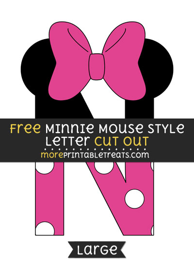 Free Minnie Mouse Style Letter N Cut Out - Large size printable